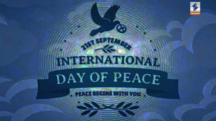 World observing International Day of Peace today